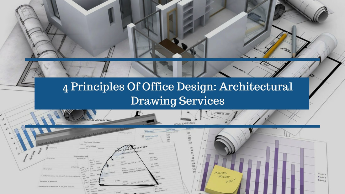 4 Principles Of Office Design Architectural Drawing Services Cad